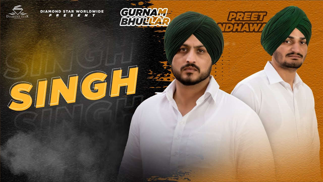 Singh Lyrics - Gurnam Bhullar