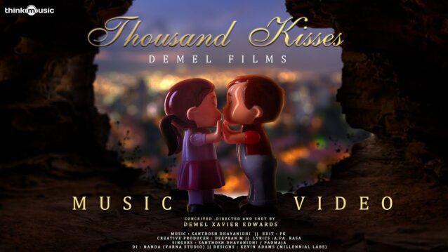 Thousand Kisses Lyrics - Santhosh Dhayanidhi
