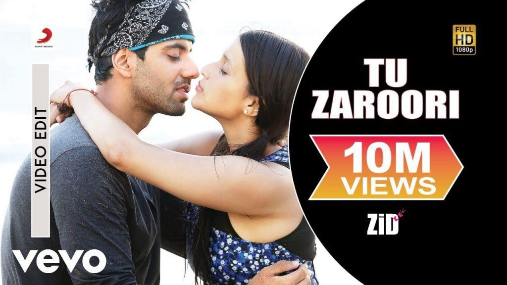 Tu Zaroori Lyrics - Zid