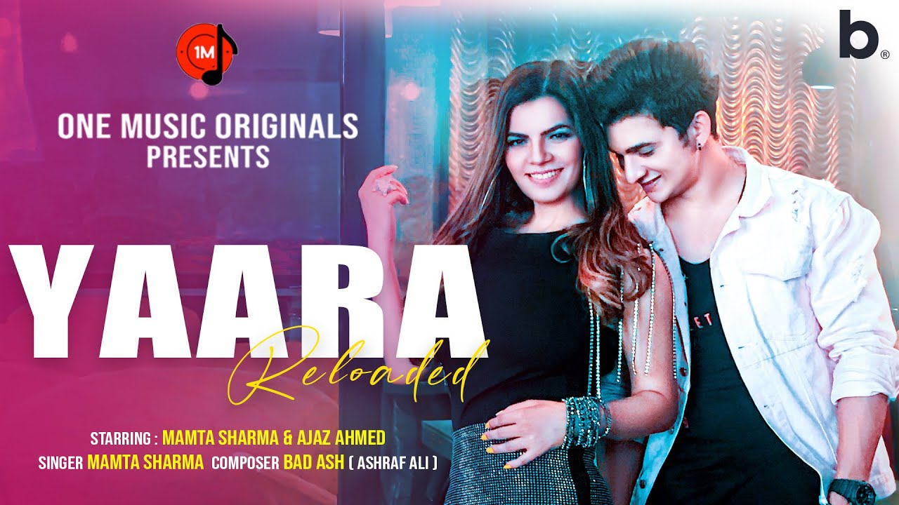 Yaara Reloaded Lyrics - Mamta Sharma
