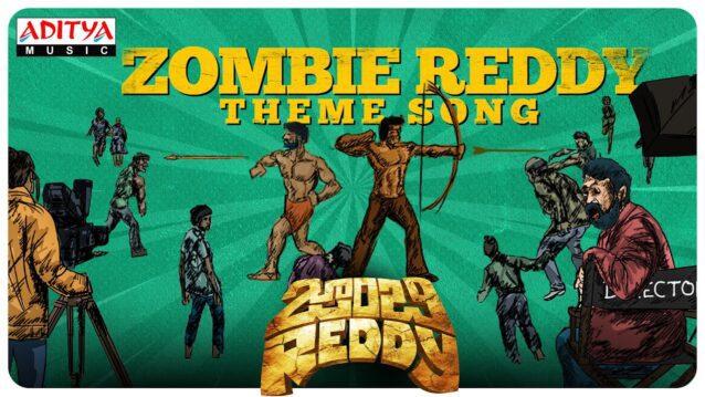 Zombie Reddy Theme Lyrics - Mama Sing