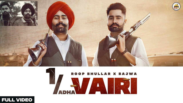 1 Adha Vairi Lyrics - Roop Bhullar