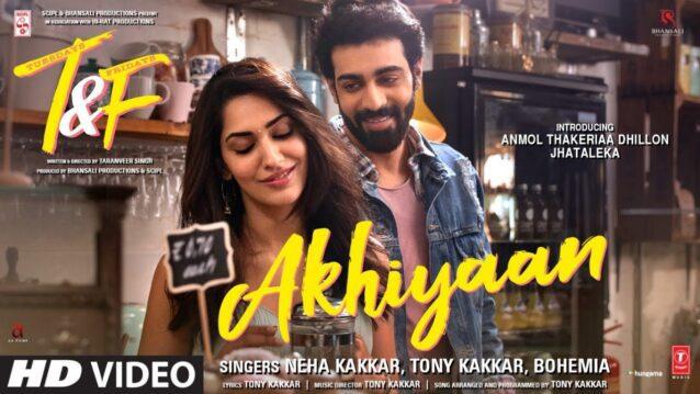 Akhiyaan Lyrics - Tuesdays & Fridays
