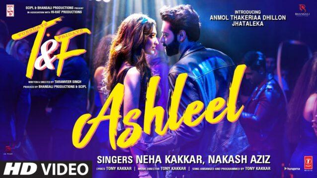 Ashleel Lyrics - Tuesdays & Fridays | Neha Kakkar