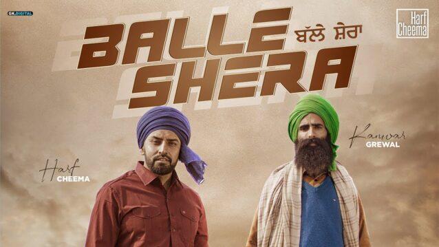 Balle Shera Lyrics - Harf Cheema x Kanwar Grewal