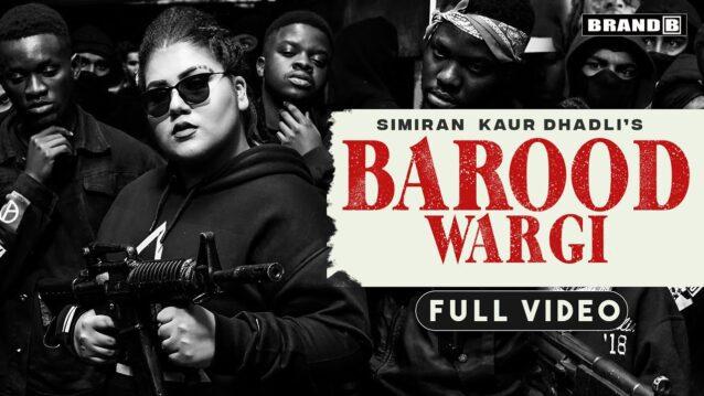 Barood Wargi Lyrics - Simiran Kaur Dhadli