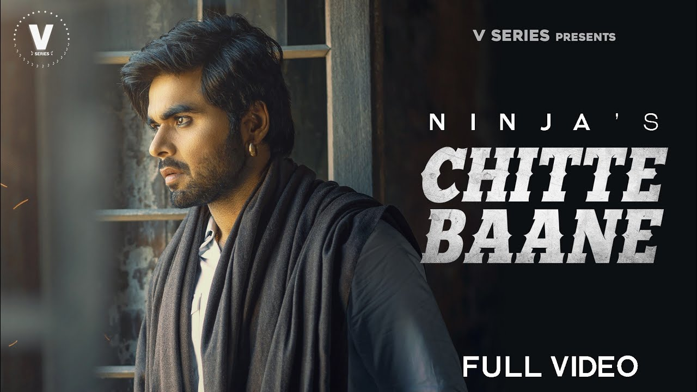 Chite Baane Lyrics - Ninja
