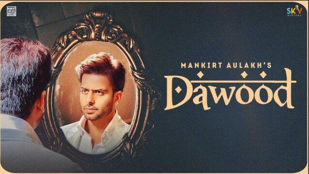 Dawood Lyrics - Mankirt Aulakh
