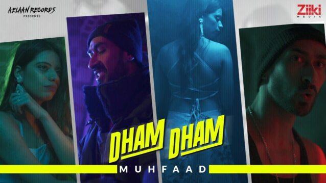 Dham Dham Lyrics - Muhfaad