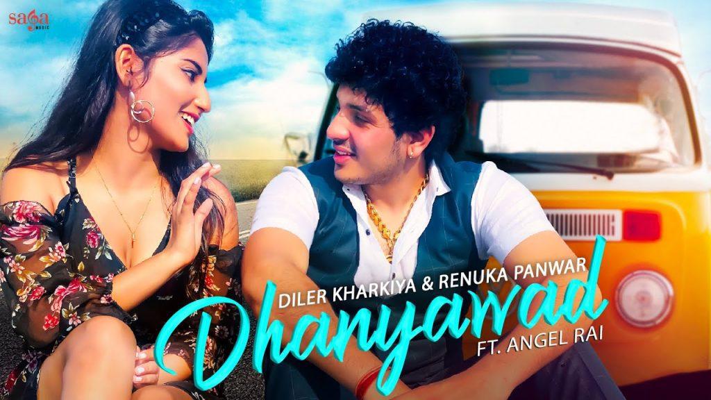 Dhanyawad Lyrics - Diler Kharkiya x Renuka Panwar
