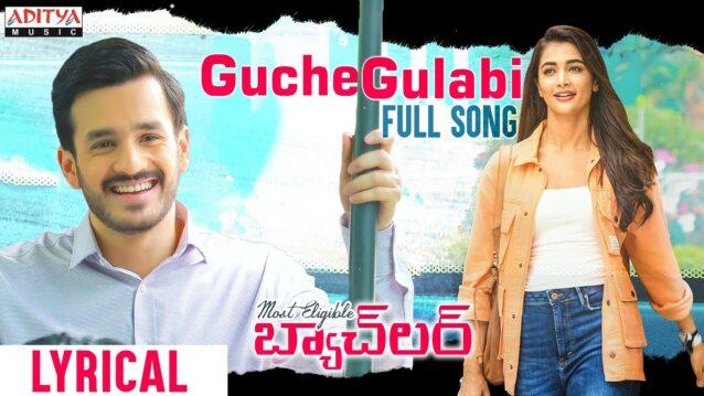 Guche Gulabi Lyrics - Most Eligible Bachelor