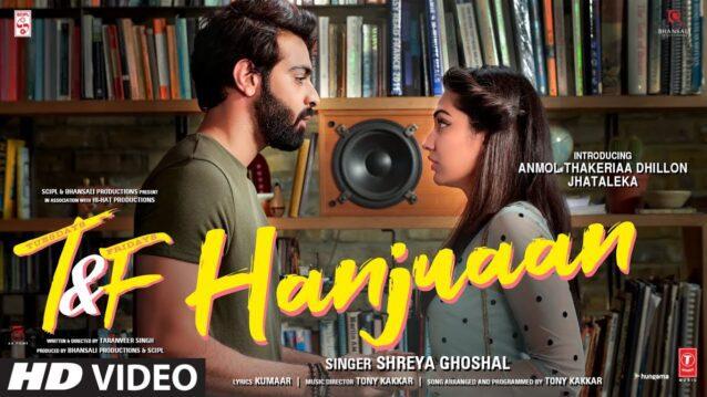 Hanjuaan Lyrics - Tuesdays & Fridays   Shreya Ghoshal