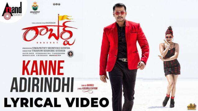 Kanne Adhirindhi Lyrics - Roberrt   Mangli