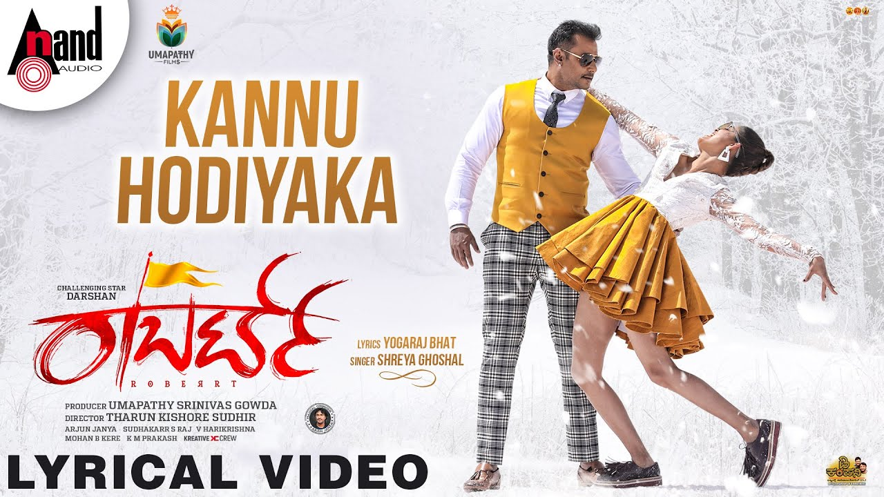 Kannu Hodiyaka Lyrics - Roberrt | Shreya Ghoshal