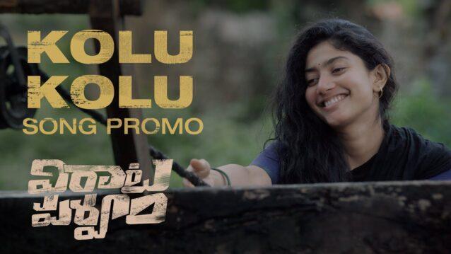 Kolu Kolu Lyrics - Virata Parvam