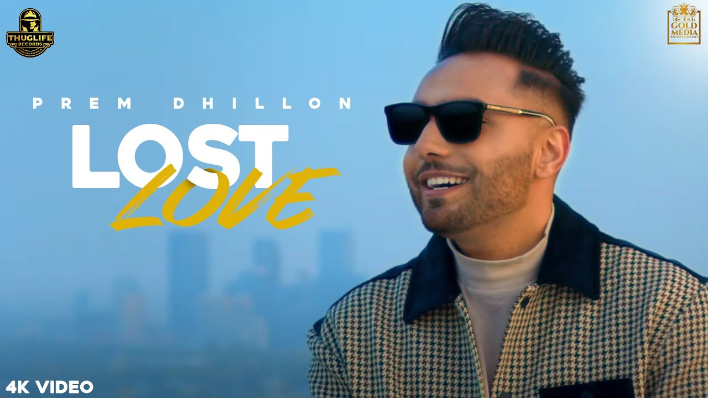 Lost Love Lyrics - Prem Dhillon