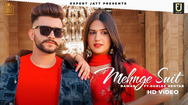 Mehnge Suit Lyrics - Nawab ft. Gurlez Akhtar