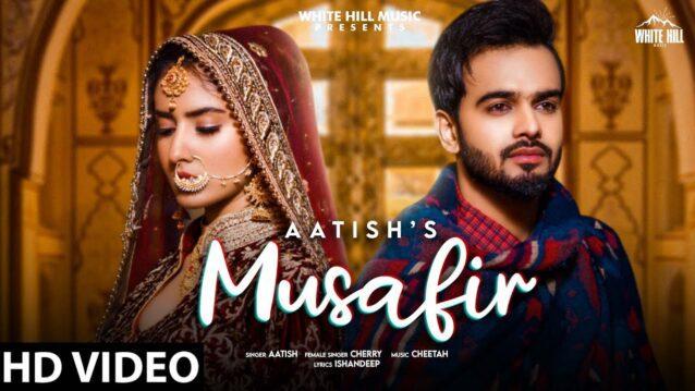 Musafir Lyrics - Aatish x Cherry