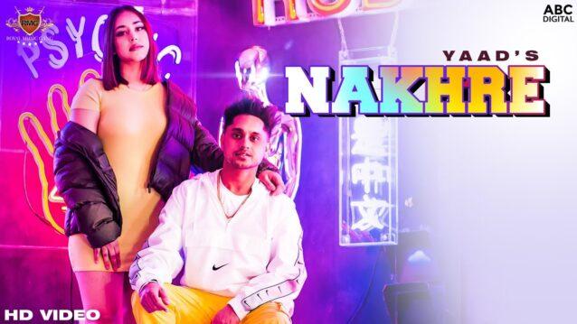 Nakhre Lyrics - Yaad