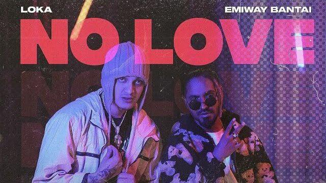 No Love Lyrics - Emiway x Loka