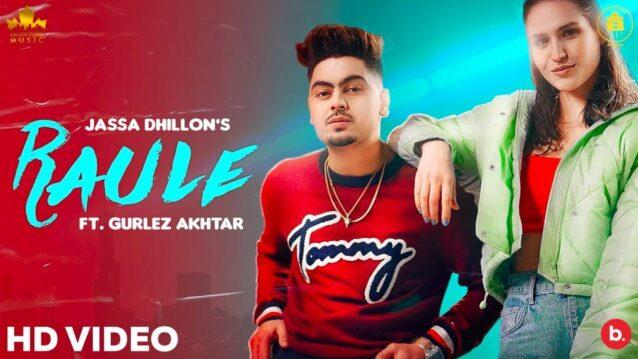 Raule Lyrics - Jassa Dhillon ft. Gurlez Akhtar