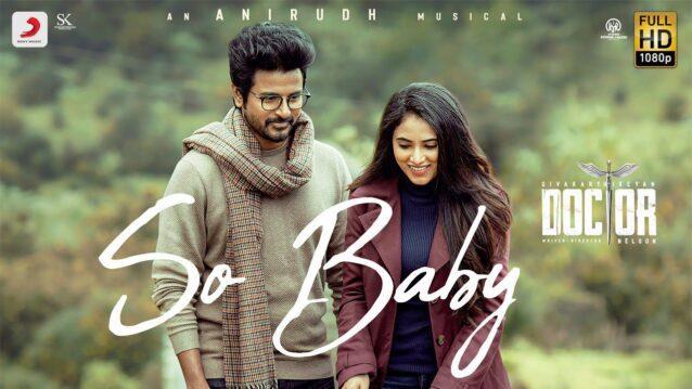 So Baby Lyrics - Doctor | Anirudh Ravichander