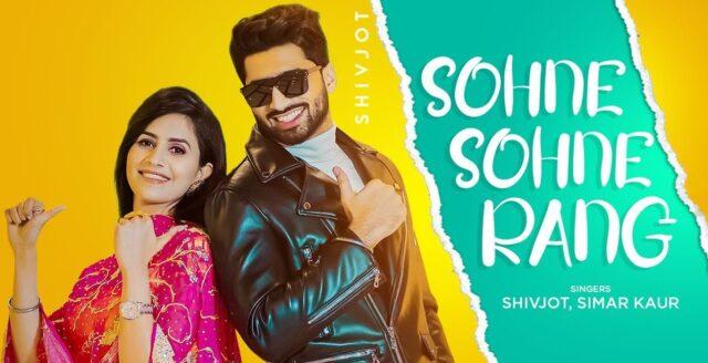 Sohne Sohne Rang Lyrics - Shivjot x Simar Kaur
