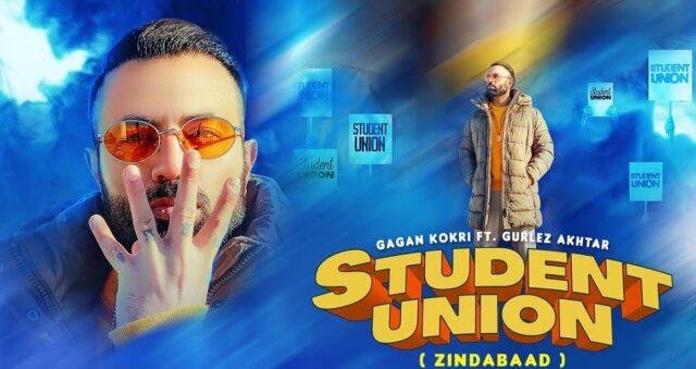 Student Union Lyrics - Gagan Kokri x Gurlej Akhtar