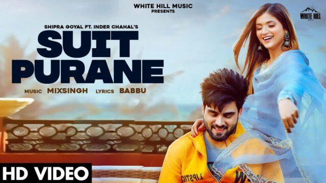 Suit Purane Lyrics - Shipra Goyal ft. Inder Chahal