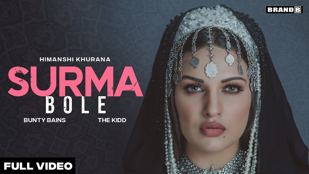 Surma Bole Lyrics - Himanshi Khurana