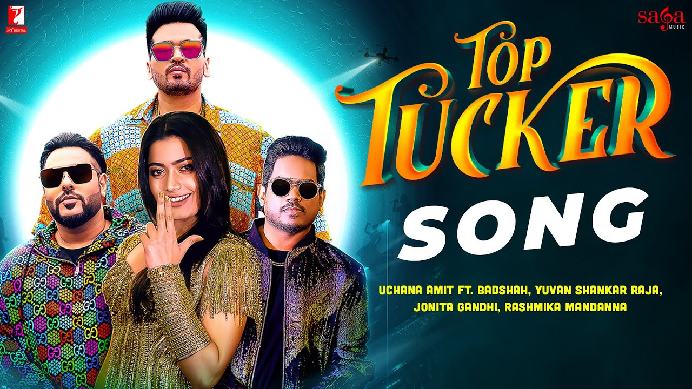 Top Tucker Lyrics - Uchana Amit ft. Badshah