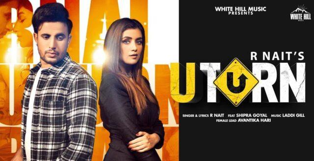 U Turn Lyrics - R Nait ft. Shipra Goyal