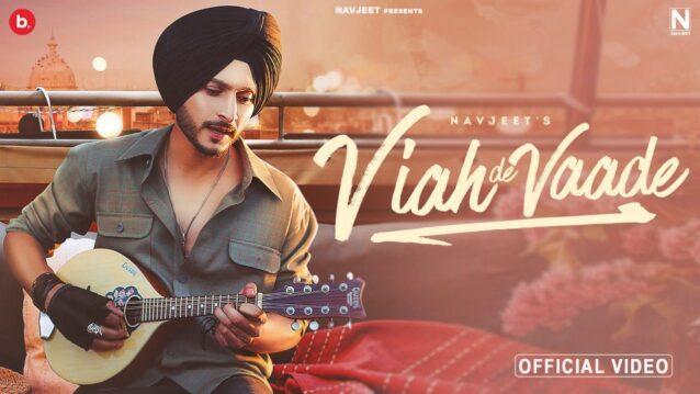 Viah De Vaade Lyrics - Navjeet