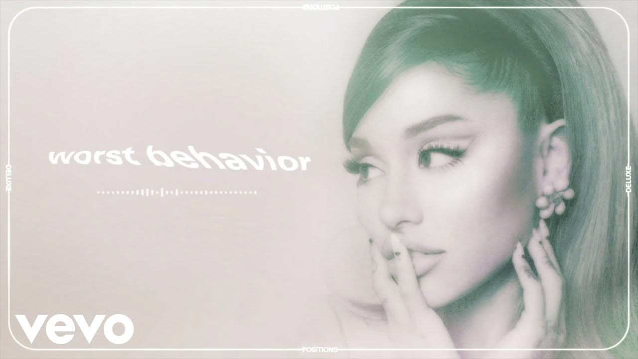 Worst Behavior Lyrics - Ariana Grande