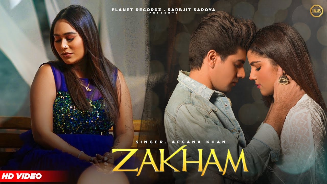 Zakham Lyrics - Afsana Khan