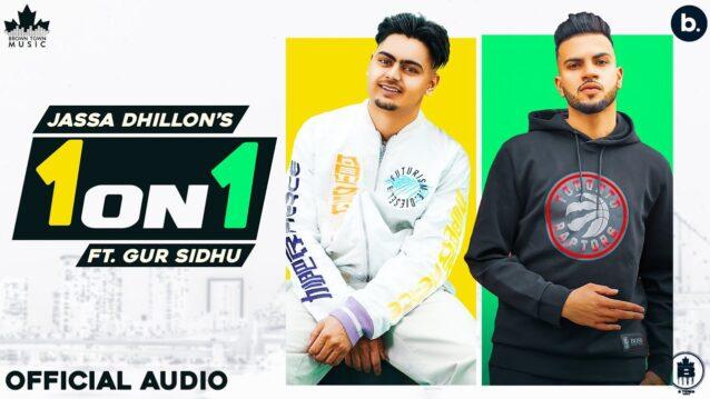 1 On 1 Lyrics - Jassa Dhillon ft. Gur Sidhu