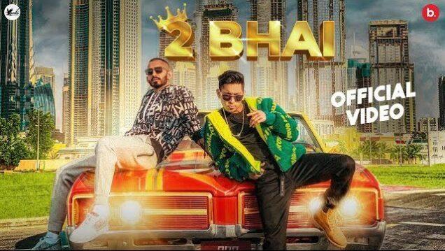 2 Bhai Lyrics - Kambi Rajpuria ft. Sultaan