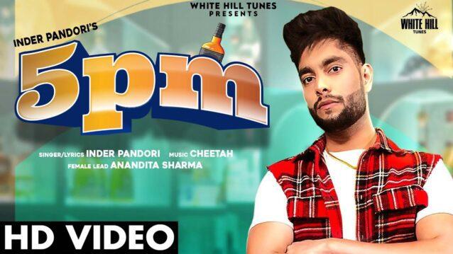 5 Pm Lyrics - Inder Pandori