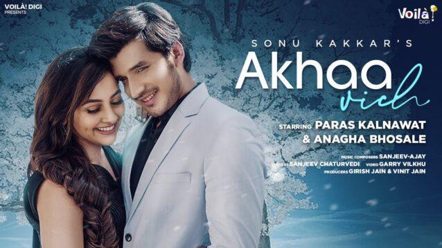 AKHAA VICH LYRICS - Sonu Kakkar - Lyricsgoo.com