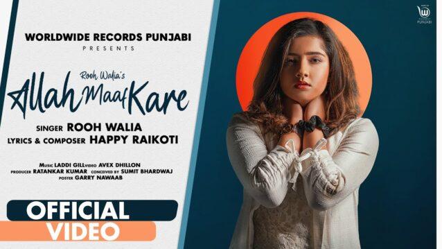 Allah Maaf Kare Lyrics - Rooh Walia