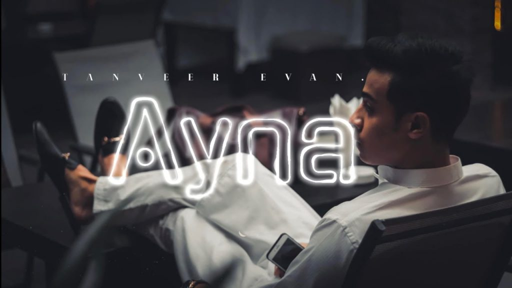 Ayna (আয়না) Lyrics - Tanveer Evan