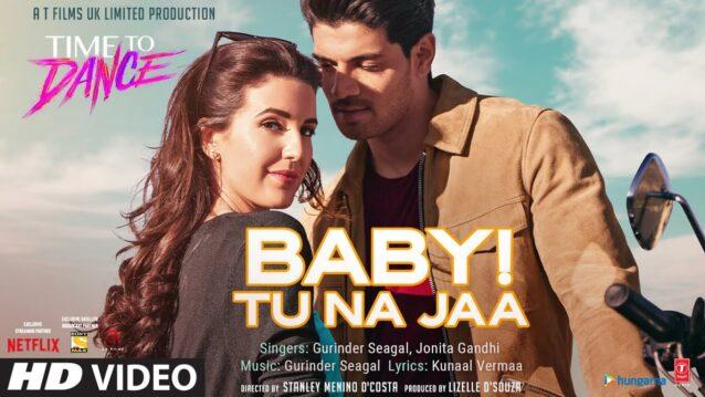 Baby! Tu Na Jaa Lyrics - Time To Dance
