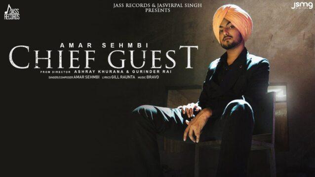 Chief Guest Lyrics - Amar Sehmbi