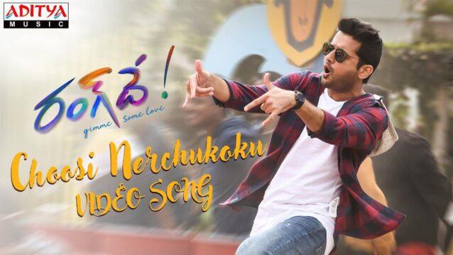 Choosi Nerchukoku Lyrics - Rang De