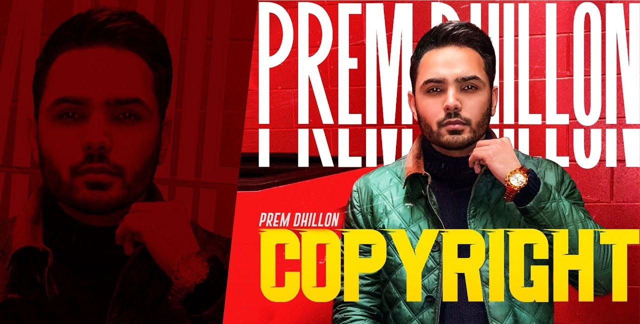 Copyright Lyrics - Prem Dhillon