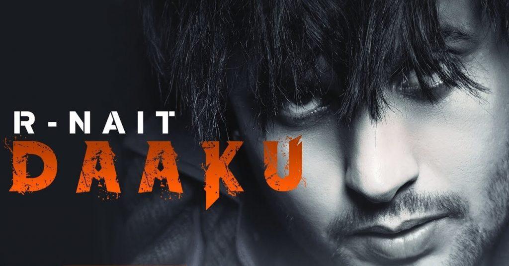 Daaku Lyrics - R Nait