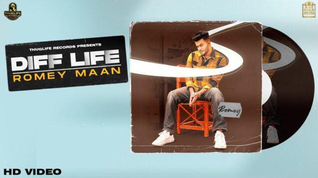 Diff Life Lyrics - Romey Maan