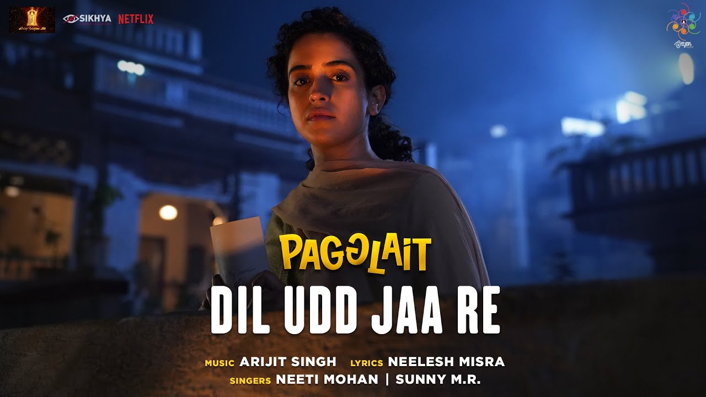 Dil Udd Jaa Re Lyrics - Pagglait   Neeti Mohan