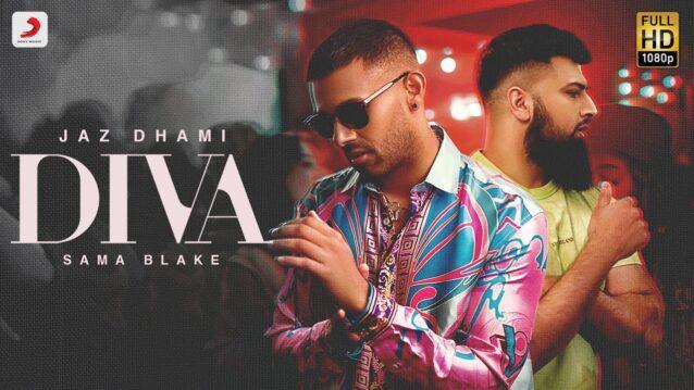 Diva Lyrics - Jaz Dhami x Sama Blake