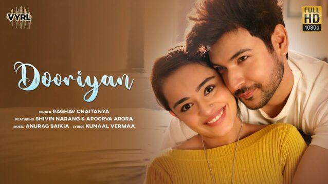 Dooriyan Lyrics - Raghav Chaitanya